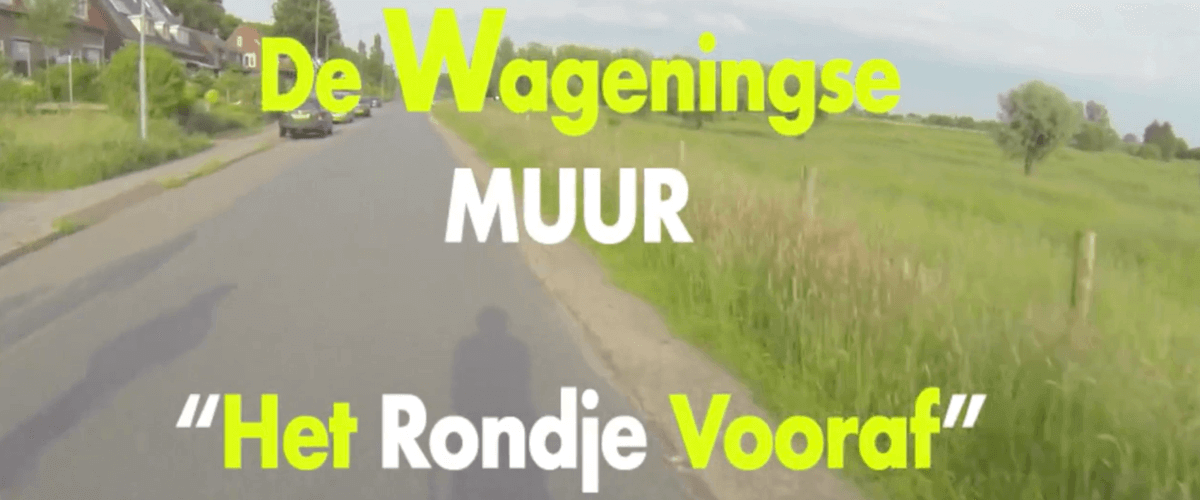 video parcours Wageningse Muur